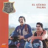 El Güero Palma by Luis Y Julian