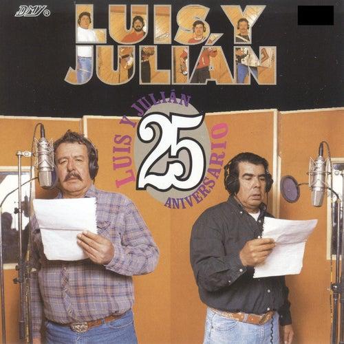 25 Aniversario by Luis Y Julian