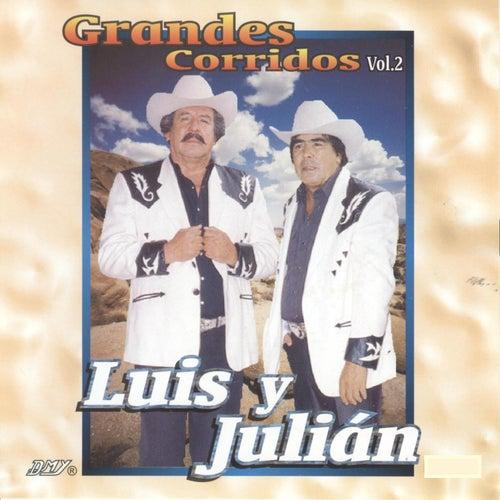 Grandes Corridos, Vol. 2 by Luis Y Julian