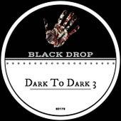 Dark To Dark 3 de Various Artists