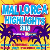 Mallorca Highlights 2018 Powered by Xtreme Sound by Various Artists