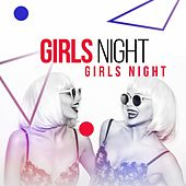 Girls Night by Various Artists