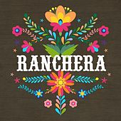 Ranchera de Various Artists