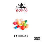 Pathways de Mic Reckless