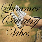 Summer Country Vibes von Various Artists