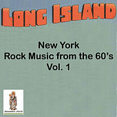 Long Island. NY Rock Music of the 60's, Vol 1 by Various Artists