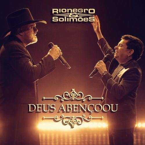 Deus Abençoou de Rionegro & Solimões