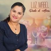 Desde el Alma by Luz Mabel