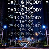 Dark & Moody Tracks de Various Artists
