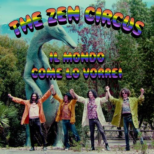 Il mondo come lo vorrei by The Zen Circus