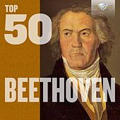 Top 50 Beethoven by Various Artists