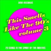 This Smells Like the 90s, Vol. 3 by Various Artists