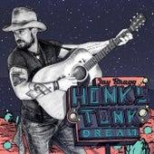 Honky Tonk Dream by Jay Bragg