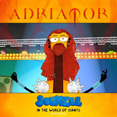 Sounzee in the World of Giants by Adriator