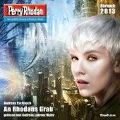 An Rhodans Grab - Perry Rhodan - Erstauflage 2813 (Ungekürzt) von Andreas Eschbach