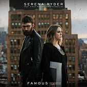 Famous (feat. Simon Ward of The Strumbellas) (Acoustic) by Serena Ryder