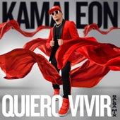 Quiero vivir (Salsa Mix) de Kamaleon
