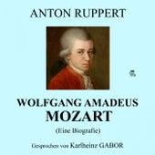 Wolfgang Amadeus Mozart (Eine Biografie) by Wolfgang Amadeus Mozart