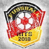 Fussball Hits 2018 - Die Party Schlager WM auf Mallorca de Various Artists