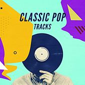 Classic Pop Tracks de Various Artists