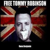 Free Tommy Robinson by Owen Benjamin