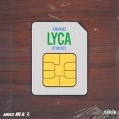 Lyca (Remixes) von Swarmz