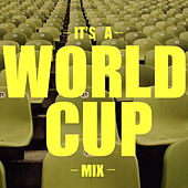 It's A World Cup Mix de Various Artists
