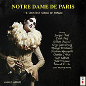 Notre Dame De Paris - The Greatest Songs Of France von Various Artists