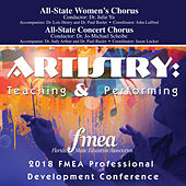 2018 Florida Music Education Association (FMEA): All-State Women's Chorus & All-State Concert Chorus [Live] von Various Artists