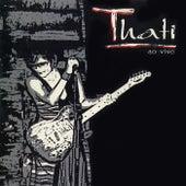 Thati, ao Vivo by Thati