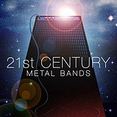 21st Century Metal Bands von Various Artists