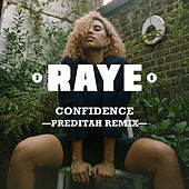 Confidence (Preditah Remix) by Raye
