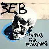 Thanks for Everything by Third Eye Blind
