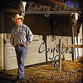 Coyotes & Cattle by Barry Ward