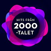 Hits från 2000-talet by Various Artists