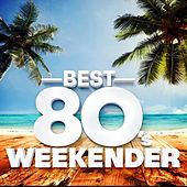 Best 80's Weekender de Various Artists