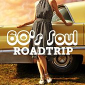 60's Soul Roadtrip by Various Artists