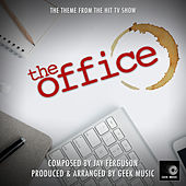 The Office - Main Theme by Geek Music