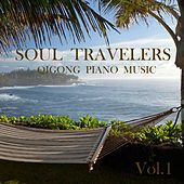 Qigong Piano Music, Vol. 1 by The Soultravelers
