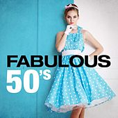Fabulous 50's by Various Artists