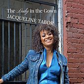 The Lady in the Gown by Jacqueline Tabor