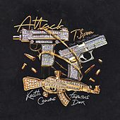 Attack (feat. Famous Dex & Keith Canva$) de T-$Poon