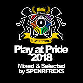 Play at Pride 2018 - EP di Various Artists