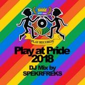 Play at Pride 2018 (Continuous DJ Mix) de Various Artists