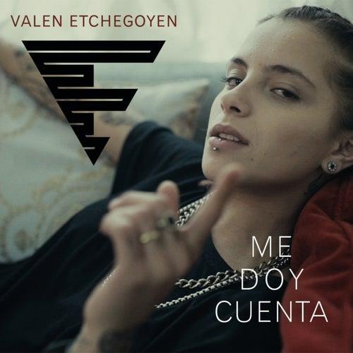 Me Doy Cuenta by Valen Etchegoyen