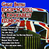 The Great British Rock 'n' Roll and Rockabilly Reunion by Various Artists