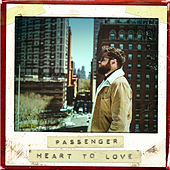 Heart To Love di Passenger