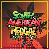 South American Reggae de Various Artists