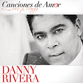 Canciones De Amor by Danny Rivera