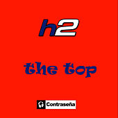 The Top - Single by H2